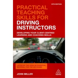 PRACTICAL TEACHING SKILLS FOR DRIVING INSTRUCTORS 9TH EDITION