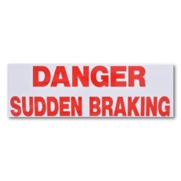 """DANGER SUDDEN BRAKING"" Magnetic Flash Message"