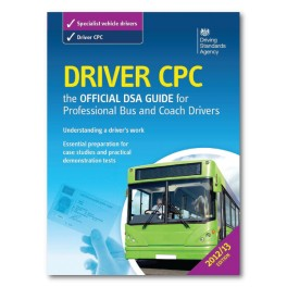 Driver CPC: The Official DSA Guide for Pressional Bus and Coach Drivers
